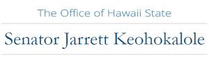 The Office of Hawaii State Senator Jarrett Keohokalole